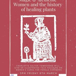 International Women's Day Lecture: Magic and Medicine